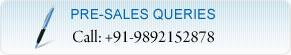 Pre-sales Queries - Call +91-9892152878
